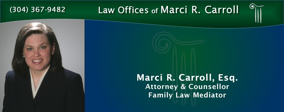 Law offices of marci r carroll west virginia family divorce law offices of marci r carroll solutioingenieria Images